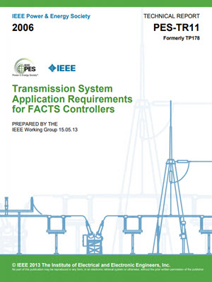 Transmission System Application Requirements for FACTS Controllers